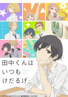 Tanaka-Kun Wa Itsumo Kedaruge - Tanaka-Kun Is Always Listless