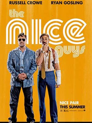Những Chàng Trai Ngoan The Nice Guys.Diễn Viên: Russell Crowe,Ryan Gosling,Angourie Rice