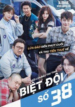 Biệt Đội Số 38 38 Task Force.Diễn Viên: Seo In Guk,Ma Dong Seok,Lee Sun,Bin,Ko Kyu,Pil,Heo Jae,Ho,Song Ok,Suk,Sooyoung