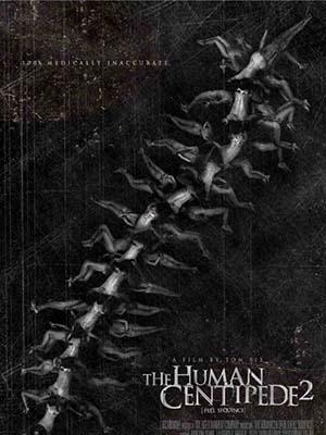 Con Rết Người 2 The Human Centipede Ii.Diễn Viên: Ashlynn Yennie,Maddi Black,Laurence R Harvey