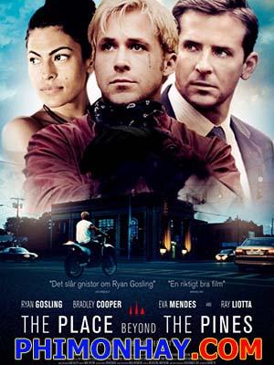 Phía Bên Kia Đồi Thông The Place Beyond The Pines.Diễn Viên: Ryan Gosling,Eva Mendes,Anthony Pizza