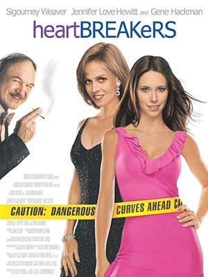 Kẻ Cắp Trái Tim Heartbreakers.Diễn Viên: Sigourney Weaver,Jennifer Love Hewitt,Gene Hackman