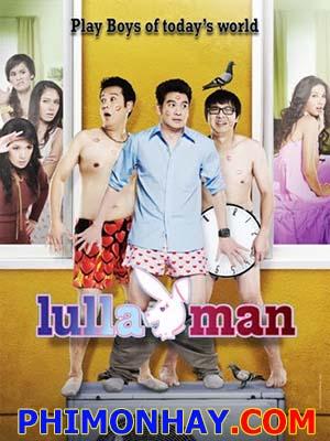 Dân Chơi Gặp Nạn - Lulla Man