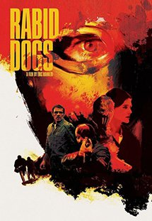Bản Năng Hoang Dã Rabid Dogs.Diễn Viên: Lambert Wilson,Virginie Ledoyen,Guillaume Gouix,François Arnaud