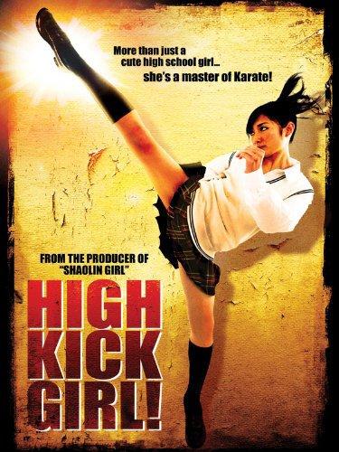 Đá Thật Cao! High-Kick Girl!.Diễn Viên: Rina Takeda,Tatsuya Naka,Ryûki Takahashi