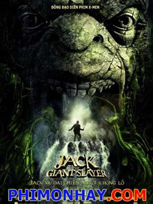 Đại Chiến Người Khổng Lồ - Jack The Giant Slayer