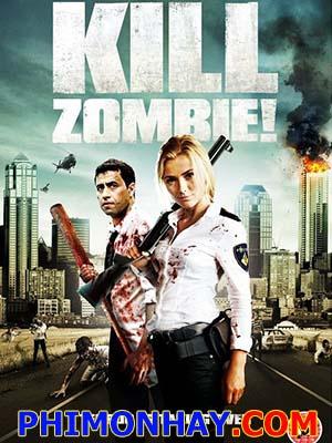 Tiêu Diệt Zombie Kill Dead Zombie.Diễn Viên: Yahya Gaier,Mimoun Ouled Radi,Sergio Hasselbaink