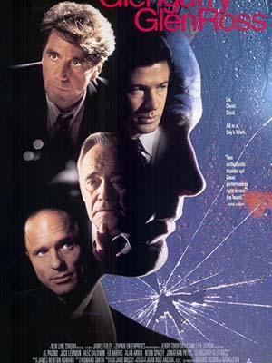 Bất Động Sản Chicago Glengarry Glen Ross.Diễn Viên: Al Pacino,Jack Lemmon,Alec Baldwin