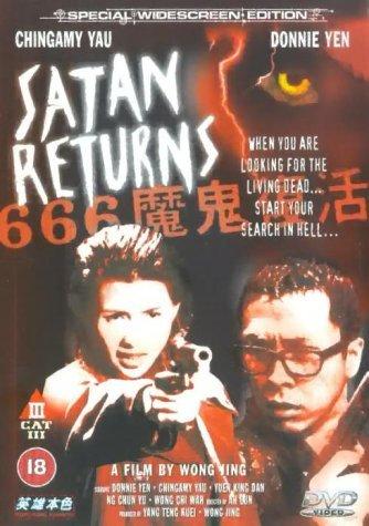 Ma Quỷ Phục Sinh Satan Returns.Diễn Viên: Chingmy Yau,Francis Ng,Donnie Yen