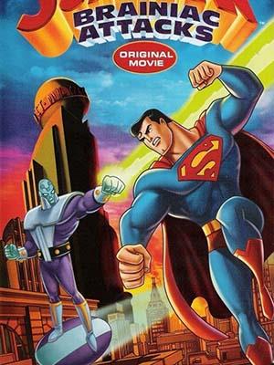 Siêu Nhân: Cỗ Máy Brainiac Superman: Brainiac Attacks.Diễn Viên: Tim Daly,Powers Boothe,Dana Delany