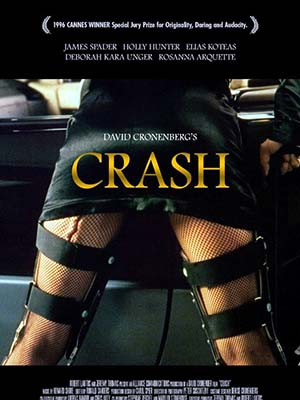 Đổ Vỡ Crash.Diễn Viên: James Spader,Holly Hunter,Elias Koteas