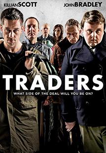 Tẩu Thoát Traders.Diễn Viên: Killian Scott,John Bradley,Peter Omeara,Nika Mcguigan