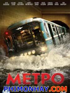 Thảm Họa Tàu Điện Ngầm - Metro