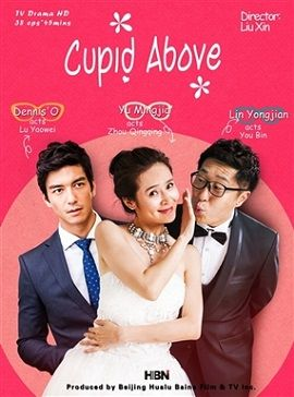 Vận May Hoa Đào Cupid Above.Diễn Viên: Dennis Oh,Lâm Vĩnh Kiện,Vu Minh Gia
