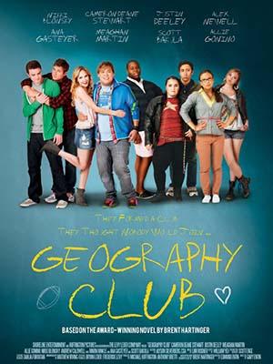 Câu Lạc Bộ Địa Lý Geography Club.Diễn Viên: Cameron Deane Stewart,Justin Deeley,Meaghan Martin