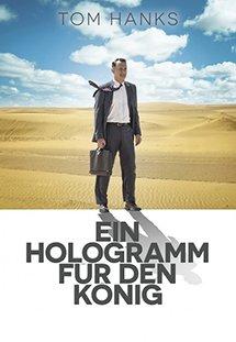 Kinh Doanh Với Nhà Vua A Hologram For The King.Diễn Viên: Tom Hanks,Ben Whishaw,Tom Skerritt,Sarita Choudhury