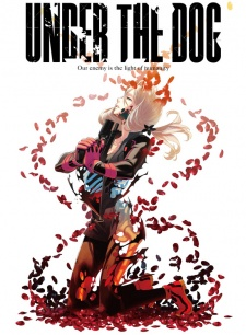 Under The Dog - Hoa Chết