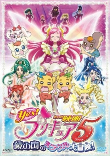 Great Miraculous Adventure Of The Mirror Country Eiga Yes! Pretty Cure 5: Kagami No Kuni No Miracle Daibouken.Diễn Viên: Takeshi Aono,Hiroaki Hirata,Norio Minorikawa