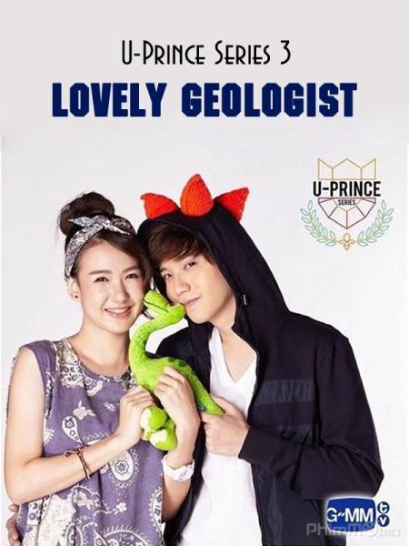 Chàng Hoàng Tử Trong Mơ Phần 3, 4 - U Prince Series 3, 4: Lovely Geologist