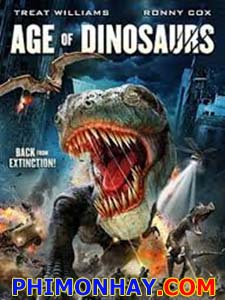 Khủng Long Tái Sinh Age Of Dinosaurs.Diễn Viên: Jillian Rose Reed,Treat Williams,Ronny Cox
