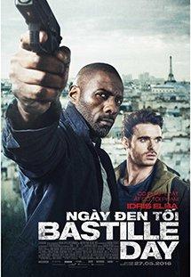 Ngày Đen Tối Bastille Day.Diễn Viên: Idris Elba,Richard Madden,Kelly Reilly,Charlotte Le Bon