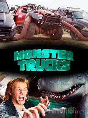 Chiếc Xe Tải Quái Vật Monster Trucks.Diễn Viên: Taissa Farmiga,Malin Akerman,Adam Devine