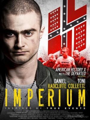 Nội Gián: Thế Giới Ngầm Imperium.Diễn Viên: Daniel Radcliffe,Toni Collette,Tracy Letts,Sam Trammell