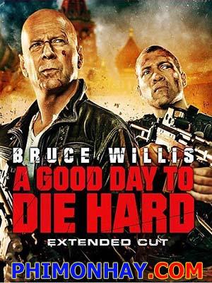 Đương Đầu Với Thử Thách 5 Die Hard 5: A Good Day.Diễn Viên: Bruce Willis,Jai Courtney,Sebastian Koch