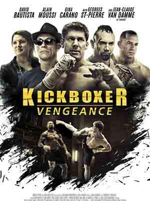 Võ Sĩ Báo Thù Kickboxer: Vengeance.Diễn Viên: Dave Bautista,Alain Moussi,Gina Carano