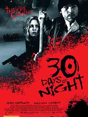 30 Ngày Đêm 30 Days Of Night.Diễn Viên: Josh Hartnett,Melissa George,Danny Huston