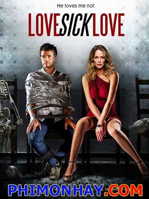 Điên Tình Love Sick Love.Diễn Viên: Lindsay Rose Binder,Jim Gaffigan,Dean Kapica
