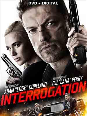 Đối Đầu Interrogation.Diễn Viên: Julia Benson,Adam Copeland,Erica Carroll