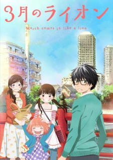 3-Gatsu No Lion: Sangatsu No Lion March Comes In Like A Lion