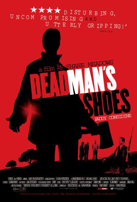 Giày Của Người Chết Dead Mans Shoes.Diễn Viên: Paddy Considine,Gary Stretch,Toby Kebbell