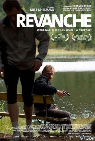 Phục Hận Revanche.Diễn Viên: Johannes Krisch,Irina Potapenko,Andreas Lust