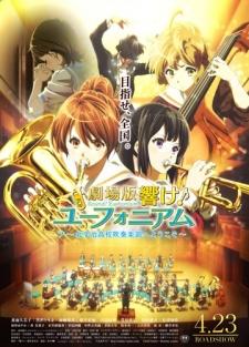Hibike! Euphonium Movie: Gekijouban Hibike - Kitauji Koukou Suisougaku-Bu E Youkoso