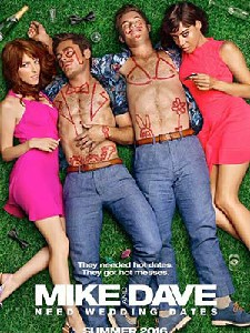 Tình Nhân Online Mike And Dave Need Wedding Dates.Diễn Viên: Zac Efron,Adam Devine,Anna Kendrick
