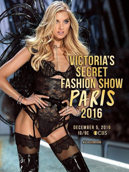 Thời Trang Nội Y Victoria 2016 Victorias Secret Fashion Show.Diễn Viên: Sarah Butler,Jeff Branson,Andrew Howard
