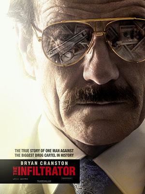 Vụ Việc Bí Mật The Infiltrator.Diễn Viên: Bryan Cranston,John Leguizamo,Diane Kruger