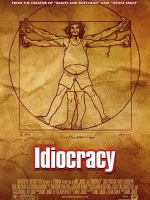 Sự Trớ Trêu Của Tiến Hóa Idiocracy.Diễn Viên: Luke Wilson,Maya Rudolph,Dax Shepard