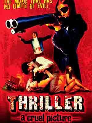 Cô Gái Một Mắt Thriller: A Cruel Picture.Diễn Viên: Christina Lindberg,Heinz Hopf,Despina Tomazani