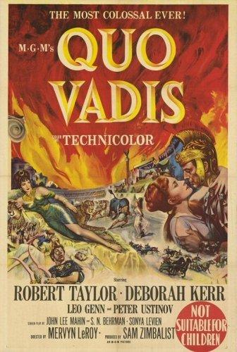 Lạy Chúa Ngài Đi Đâu Quo Vadis.Diễn Viên: Robert Taylor,Deborah Kerr,Leo Genn,Peter Ustinov