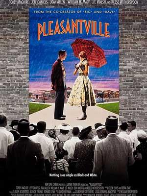 Lạc Vào Thực Tại Pleasantville.Diễn Viên: Tobey Maguire,Jeff Daniels,Joan Allen