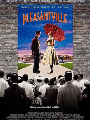 Lạc Vào Thực Tại - Pleasantville