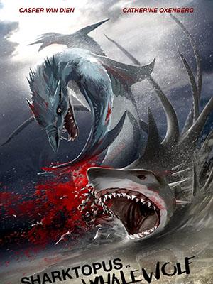 Đại Chiến Thủy Quái Sharktopus Vs. Whalewolf.Diễn Viên: Casper Van Dien,Catherine Oxenberg,Iggy Pop