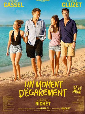Khoảnh Khắc Lầm Lỗi One Wild Moment.Diễn Viên: Vincent Cassel,François Cluzet,Lola Le Lann