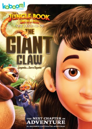 Cậu Bé Rừng Xanh: Huyền Thoại Vuốt Vương The Jungle Book: The Legend Of The Giant Claw.Diễn Viên: Mohamed Fellag,Sophie Nélisse,Émilien Néron