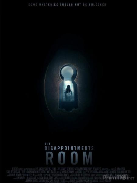 Căn Phòng Ám Ảnh - The Disappointments Room Thuyết Minh (2016)