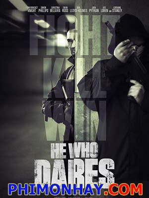 Lực Lượng Đặc Nhiệm He Who Dares.Diễn Viên: Tom Benedict Knight,Simon Phillips,Christina Bellavia,Ewan Ross