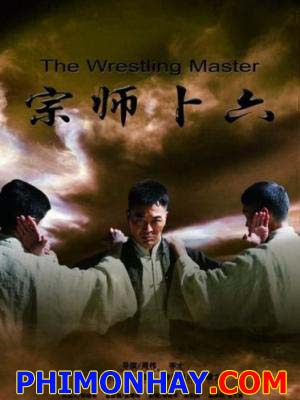 Bốc Lục Tông Sư - Legend Of The Wrestler